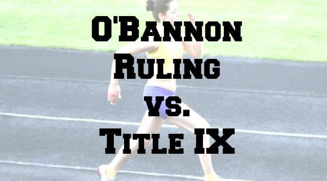 Are O'Bannon Ruling and Title IX at Odds?