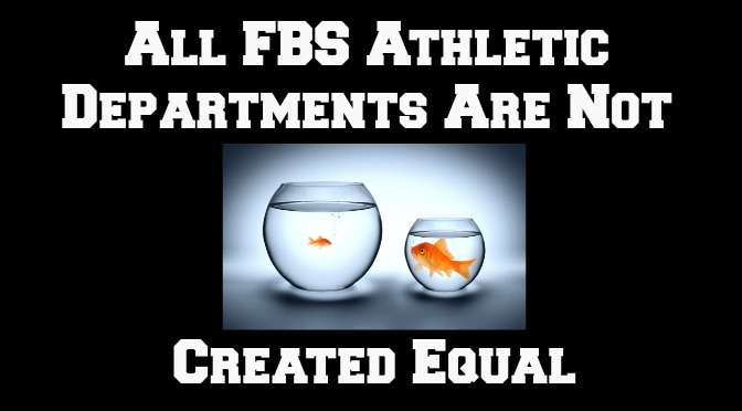FBS Athletic Depts Not Created Equal (1)