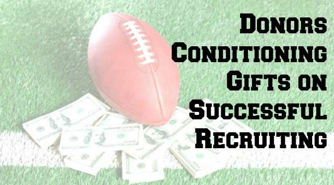 Donors conditioning gifts on successful recruiting