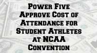 Power 5 Approve Cost of Attendance