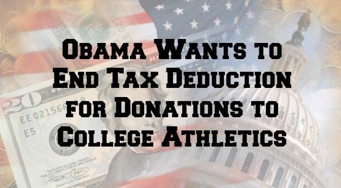 Obama Wants to End Tax Deduction for Donations to College Athletics