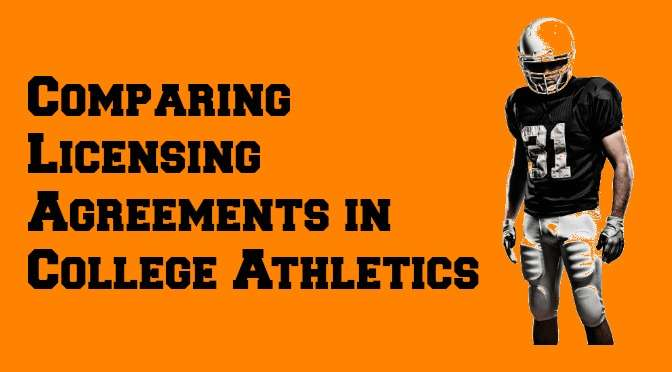 Comparing Licensing Agreements in College Athletics