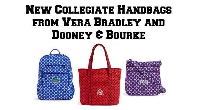 New Collegiate Handbags from Vera Bradley and Dooney & Bourke