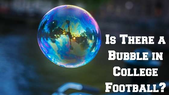 Is There a Bubble in College Football?