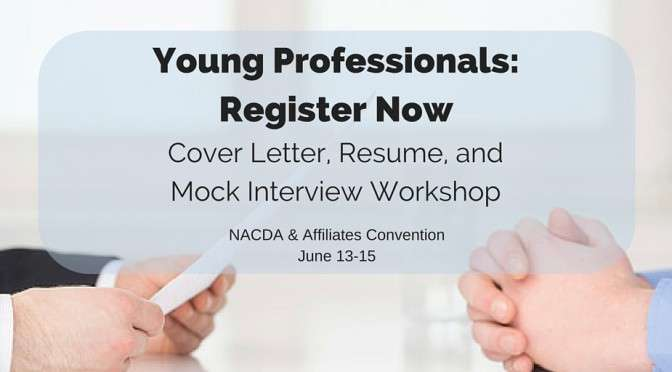 NACDA Young Professionals Cover Letter/Resume/Mock Interview Workshop