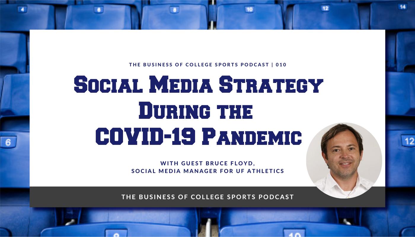 Bruce Floyd UF Social Media Strategy